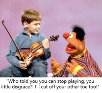 """How To, Bertstrips, and How: """"Who told you you can stop playing, you  little disgrace?! I'll cut off your other toe too!"""" How To Raise Your Vivaldi"""