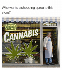 Memes, Shopping, and Fat: Who wants a shopping spree to this  store?!  e4  @ 20MEMES  ANNABIS This guy lookin at the fat line waiting outside his store. 🙏🙌😩