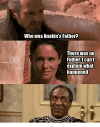 <p>OH MY FRACK</p>: Who was Anakin's Father?  There was no  Father.Ican't  explain what  happened <p>OH MY FRACK</p>