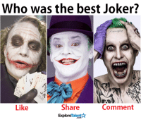 Memes, 🤖, and Magna: Who was the best Joker?  Do magna  Share  Comment  Like  Talent  A  Explore Lets be honest here. Who did it the right way? 💀