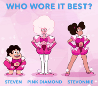 Memes, Best, and Diamond: WHO WORE IT BEST?  STEVEN PINK DIAMOND STEVONNIE Who wore this iconic look the best? 💖💎 DiamondDays StevenUniverse PinkDamond