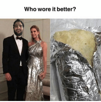 Definitely, Memes, and Who Wore It Better: Who wore it better? Definitely the bureed