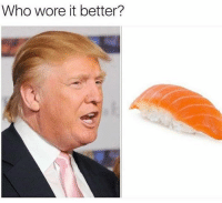 Follow @trumpmeetstheinternet for the greatest compilation of Trump memes on IG!: Who wore it better? Follow @trumpmeetstheinternet for the greatest compilation of Trump memes on IG!