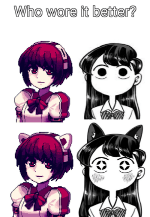 Anime, Who Wore It Better, and Best: Who wore it better? Hey look it's best girl and Komi.