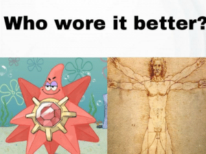 Patrick Star, Who Wore It Better, and Star: Who wore it better? Patrick Star v human star