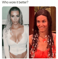Who Wore It Better, Girl Memes, and Who: Who wore it better? VOTE AND COMMENT BELOW