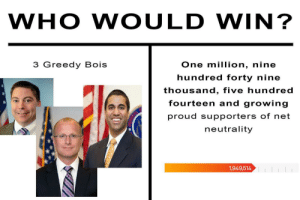 Gotta post this before the ISPs throttle Reddit by Toshrock FOLLOW 4 MORE MEMES.: WHO WOULD WIN?  3 Greedy Bois  One million, nine  hundred forty nine  thousand, five hundred  fourteen and growing  proud supporters of net  neutrality  1,949,514 Gotta post this before the ISPs throttle Reddit by Toshrock FOLLOW 4 MORE MEMES.