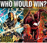 Memes, Best, and Good: WHO WOULD WIN?  IG HEROACC  BAT  FLASH  STROKE Now THIS would be a good fight.😈 Two of the best combatants in the whole DC Universe.🔥 But who would win? BatFlash or SpeedStroke ? ~ Lopro⚡️