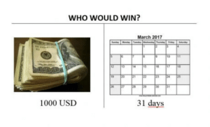 Single, Who, and March: WHO WOULD WIN?  March 2017  12 13 4 15  26 27 289  1000 USD  31 days Every single f*****g month!