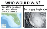 "Meme, Http, and Been: WHO WOULD WIN?  One of the wealthiest  and most affluent  states in the U.9S  ome gay beyblade <p>Could the who would win meme be adapted to Irma as it was to Harvey,or has it already been exhausted via /r/MemeEconomy <a href=""http://ift.tt/2w9dy04"">http://ift.tt/2w9dy04</a></p>"