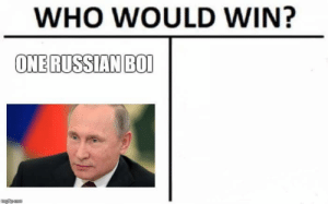 Election in russia by Buitenzorg10 FOLLOW 4 MORE MEMES.: WHO WOULD WIN?  ONE RUSSIAN BOI  marncnm Election in russia by Buitenzorg10 FOLLOW 4 MORE MEMES.
