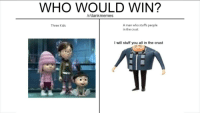 "Http, Kids, and Stuff: WHO WOULD WIN?  /r/dankmemes  A man who stuffs people  in the crust  Three Kids  I will stuff you all in the crust <p>Shut via /r/MemeEconomy <a href=""http://ift.tt/2nzmOMj"">http://ift.tt/2nzmOMj</a></p>"