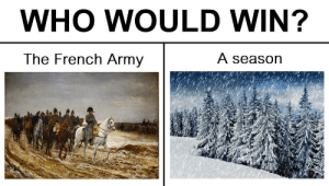 Winli: WHO WOULD WIN?  The French Army  A season