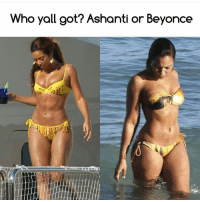 Beautiful, Beyonce, and Cute: Who yall got? Ashanti or Beyonce Subscribe to my YouTube channel: mutebitch2 mutebitch3 dickpic girl cute summer beautiful sun happy fun tagforlikes beach hot cool fashion friends smile follow4follow like4like instagood family nofilter amazing style love photooftheday me follow mutebitch2vids mutebitch2 Free £2.50 off DELIVEROO use promo code: michellej9539