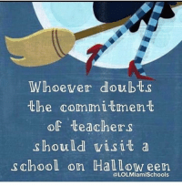 School, Teachers, and Commitment: Whoever doubts  the commitment  of teachers  should visit a  school on HalLow een  @LOLMiamiSchools