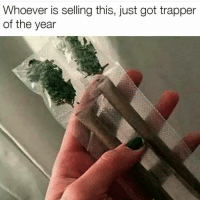 trapper: Whoever is selling this, just got trapper  of the year