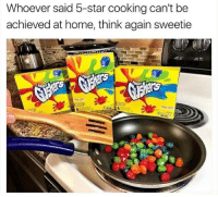 starly: Whoever said 5-star cooking can't be  achieved at home, think again sweetie