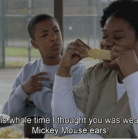 @harlequin [tv show: orange is the new black]: whole time I thought you was wea  Mickey Mouse ears! @harlequin [tv show: orange is the new black]