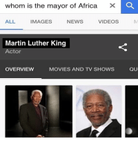 whom is the mayor of Africa  X O  ALL  VIDEOS  IMAGES  NEWS  Martin Luther King  Actor  QU  OVERVIEW  MOVIES AND TV SHOWS - - - kek memes meme autism autistic edgy lol 4chan 9gag cringe jetfuelcantmeltsteelbeams ayylmao lmao lmfao weeaboo fnaf filthyfrank pepe funny mlg vaporwave triggered papafranku nicememe immortalmemes dank dankmemes dankmeme funnymemes funnymeme