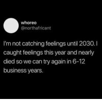 Dead asssss me lmaoooo 🙅🏽♂️🙅🏽♂️🙅🏽♂️🙅🏽♂️: whoreo  @northafricant  I'm not catching feelings until 2030.  caught feelings this year and nearly  died so we can try again in 6-12  business years Dead asssss me lmaoooo 🙅🏽♂️🙅🏽♂️🙅🏽♂️🙅🏽♂️