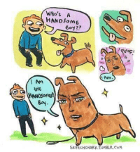 IT IS I!: WHo's A  HANDSome  Goy??  Arm  Am  tMe  Bay  SkEtCHSHaRk tuMBLR.CoM IT IS I!
