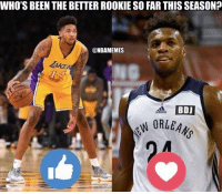 Nba,  Better, and Pick: WHO'S BEEN THE BETTER ROOKIE SO FAR THIS SEASON?  ONBAMEMES  A BDJ Take your pick...