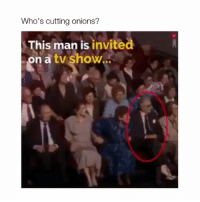 Memes, 🤖, and Man: Who's cutting onions?  This man is invited  on a tv show... 👏🙏