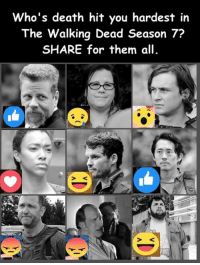 Memes, The Walking Dead, and Death: Who's death hit you hardest in  The Walking Dead Season 7?  SHARE for them all. Today #TheWalkingDead fans, I want you to VOTE right now! :) (y)  Photo credit: Elliot Van Orman Productions