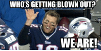 The Patriots are down 24-0 at the half.: WHO'S GETTING BLOWN OUT  NEL MEMES  WE ARE! The Patriots are down 24-0 at the half.