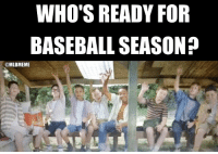 Mlb, Days Until, and Baseballs: WHO'S READY FOR  BASEBALL SEASON  @MLBMEME Exactly 50 days until Opening Day
