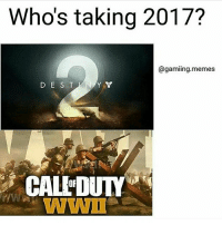 Destiny, Memes, and Gaming: Who's taking 2017?  @gaming memes  D E S T NAY V  CAL FDUTY Destiny 2👌🏽 (@gamiing.memes)