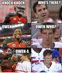 Friends, Lol, and Smh: WHO'S THERE?  OWEN  OWEN WHO?  @Sports Res  OWEN 4 Smh.. Lol Giants looking ugly DoubleTap and Tag Friends for a laugh lol