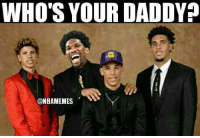 Joel Embiid right now.: WHO'S YOUR DADDY  3  @NBAMEMES Joel Embiid right now.