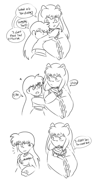 oh-nonan:  inuyasha (2000): whot are  You doing?  Husging  Youl  I dont  need You  affection   (Fine.   didnt Say  You Could Stop  oh-nonan oh-nonan:  inuyasha (2000)