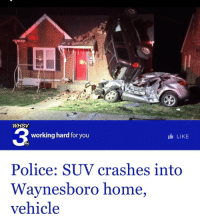"My House, Police, and Tumblr: WHSV  3  working hard for you  LIKE  Police: SUV crashes into  Waynesboro home,  vehicle <p><a href=""http://rosworms.tumblr.com/post/157752079238/takineko-proudblackconservative-this-guy-had"" class=""tumblr_blog"">rosworms</a>:</p>  <blockquote><p><a href=""https://proudblackconservative.tumblr.com/post/157751536099/takineko-proudblackconservative-this-guy-had"" class=""tumblr_blog"">proudblackconservative</a>:</p><blockquote> <p><a href=""http://takineko.tumblr.com/post/157744280977/this-guy-had-a-rough-night"" class=""tumblr_blog"">takineko</a>:</p> <blockquote> <p><a href=""https://proudblackconservative.tumblr.com/post/157742968079/this-guy-had-a-rough-night"" class=""tumblr_blog"">proudblackconservative</a>:</p>  <blockquote><p>This guy had a rough night.</p></blockquote>  <p>How? ??</p> </blockquote> <p><br/>Here's my favorite part of the article:  </p> <blockquote>""A preliminary investigation found the 24-year-old driver of a 2003 Dodge Durango was traveling east on W 12th St. when he failed to obey a stop sign at the intersection with Pine Ave.  <br/><p>The vehicle then went airborne, according to police, striking a Nissan Rogue parked in front of a home — sending both vehicles colliding into the structure.""</p>  </blockquote>  I feel like there's some key information missing between these two paragraphs. How did we go from skipping a stop sign to going airborne?</blockquote> <p>which insurance covers this?</p><p>the driver's car insurance? or the homeowner's home insurance?</p></blockquote>  <p>Probably a little of both. That&rsquo;s going to be an interesting claim call. &ldquo;Yes I&rsquo;d like to file a claim. For my car, yes. And my house. Yes, both of them. An SUV literally flew into my car and then into my house. Yes I&rsquo;ll hold.&rdquo;</p>"