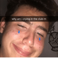 why am i crying in the club rn 2014 shit link in bio clicc it bro if u good for it