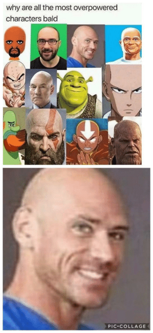 makes sense: why are all the most overpowered  characters bald  PIC COLLAGE makes sense