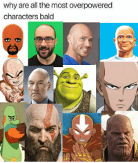 bald: why are all the most overpowered  characters bald