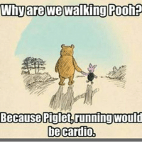 Gym, Links, and Linked In: Why are we walking Poohp  Because Piglet, running Would  be cardio, Wise words. . • @DOYOUEVEN 👈🏼 FREE SHIPPING on ALL ORDERS! 🚚🌎 link in BIO ✔️