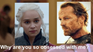 Exile, Why, and Obsessed: Why are you so obsessed with me? The exile of Jorah, colorized