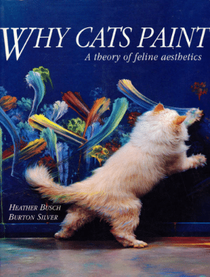 Cats, Charlie, and Target: WHY CATS PAINT  A theory of feline aesthetics  HEATHER BUSCH  BURTON SILVER sh8-bit-angora: needthisbook:  Ten Major Artists:   Wong Wong  Lulu   Pepper examining himself before commencing a self-portrait   Pepper's self-portrait   Tiger the spontaneous reductionist   Misty goes off the wall   Minnie, the abstract expressionist   Minnie's Reindeer in Provence, 1992.   Smokey painting after an hour in the catnip patch   Smokey at work   Ginger's Stripped Bare Birds, 1992.   Princess, the elemental fragmentist   Charlie, the peripheral realist  this literally makes me so happy