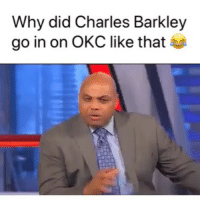 Basketball, Nba, and Sports: Why did Charles Barkley  go in on OKC like that Did them wrong 🤦♂️😂 (Via Oldskoolbball1-Twitter)
