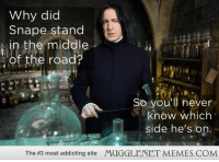 """<p>Love it! hahahaha <a href=""""http://memes.mugglenet.com/Harry+Potter+Funny+Pics/Love-it-hahahaha/5958"""">http://memes.mugglenet.com/Harry+Potter+Funny+Pics/Love-it-hahahaha/5958</a></p>: Why did  Snape stand  in the middle  of the road?  So you'll never  know which  side he's on  The #2 most addicting site  MUGGLENET MEMES.COM <p>Love it! hahahaha <a href=""""http://memes.mugglenet.com/Harry+Potter+Funny+Pics/Love-it-hahahaha/5958"""">http://memes.mugglenet.com/Harry+Potter+Funny+Pics/Love-it-hahahaha/5958</a></p>"""