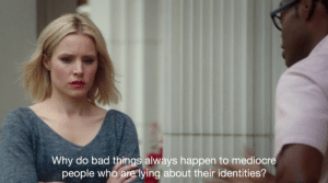 Bad, Mediocre, and Target: Why do bad things always happen to mediocre  people who are lying about their identities? reniisons: The Foxhole Court (2013)