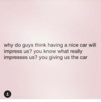 """Impress about cars know guys to to what 15 """"Masculine"""""""