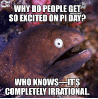 Tag a math nerd in the comments🤓: WHY DO PEOPLE GET  SO EXCITED ON PI DAY?  WHO KNOWS ITS Tag a math nerd in the comments🤓