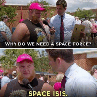 Isis, Memes, and Space: WHY DO WE NEED A SPACE FORCE?  EAT  SPACE ISIS @ragingamericans