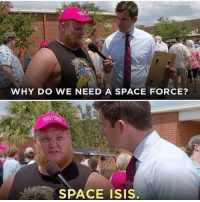 Memes, Space, and 🤖: WHY DO WE NEED A SPACE FORCE?  SPACE ISI. Hes not wrong TheRaisedRight.com _________________________________________ Raised Right 5753 Hwy 85 North 2486 Crestview, Fl 32536 _________________________________________