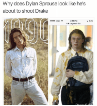 😂😂😂 👉🏽(via:@nineteenninetyyy): Why does Dylan Sprouse look like he's  about to shoot Drake  3:11 PM  degrassi rick  chatr令  a 😂😂😂 👉🏽(via:@nineteenninetyyy)