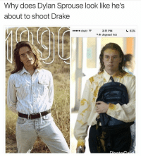 😂😂😂 NoChill: Why does Dylan Sprouse look like he's  about to shoot Drake  chatr令  62%  3:11 PM  degrassi rick  a 😂😂😂 NoChill